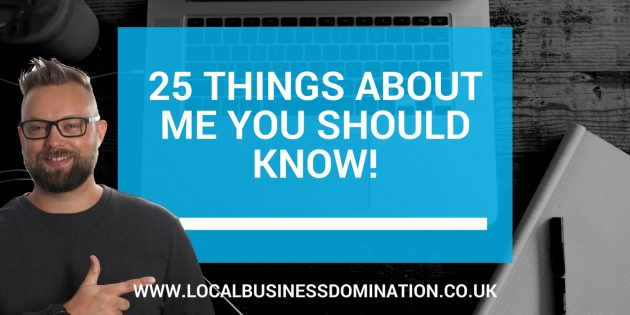 25 Things About Me You Should Know!