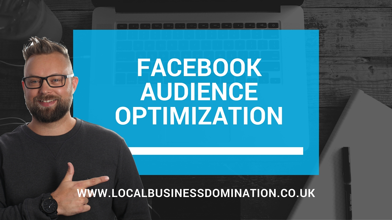 Facebook Audience Optimization (Replaces Interest Targetting)