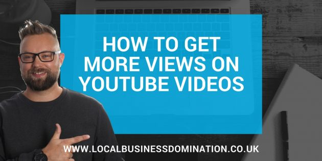 how to get more views on youtube videos