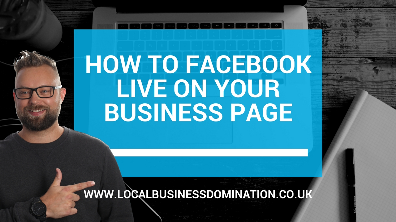 how to facebook live on your business page